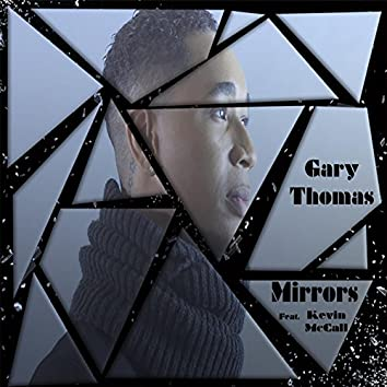 Mirrors (feat. Kevin McCall)