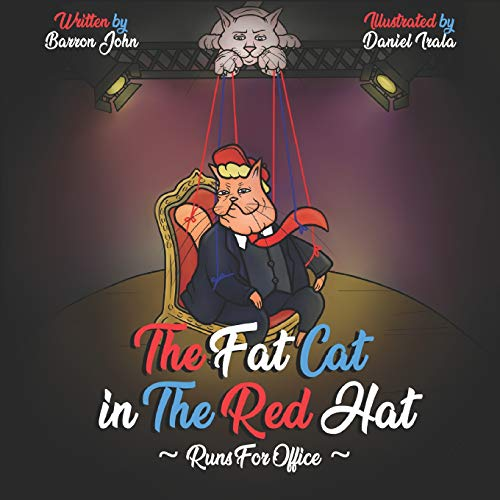 The Fat Cat In The Red Hat Runs For Office