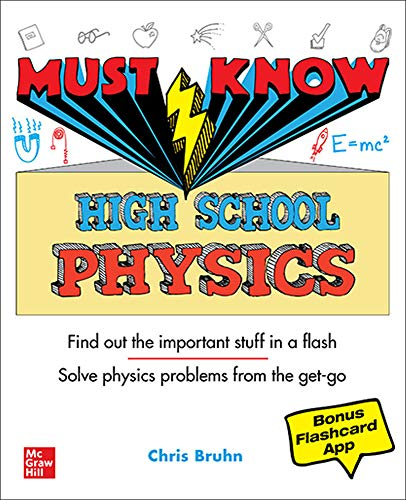 Compare Textbook Prices for Must Know High School Physics 1 Edition ISBN 9781260454314 by Bruhn, Christopher