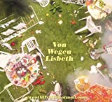 Songtexte von Von Wegen Lisbeth - sweetlilly93@hotmail.com