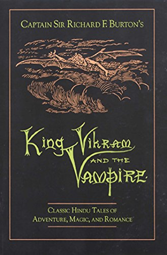 King Vikram and the Vampire: Classic Hindu Tales of Adventure, Magic, and Romance (English Edition)