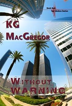 Without Warning (Shaken Series Book 1) by [KG MacGregor]