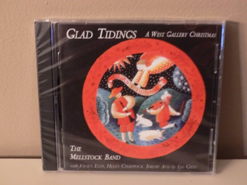Glad Tidings: A West Gallery Christmas