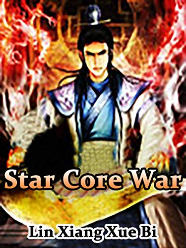 Star Core War: Volume 6
