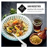 100 recettes autour du monde - Et 100 listes de courses à flasher !