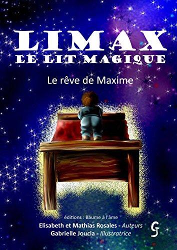 Limax, le lit magique: Le rêve de Maxime (Limax le lit magique t. 2)