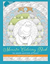 Manatee Coloring Book: for adults and kids at heart