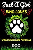 Just a Girl Who loves Carea Castellano Manchego Dog: Cute Line Journal Notebook Gift For Carea Castellano Manchego Dog Lover Women And girls/Perfect For Animal Lover Birthday Gift