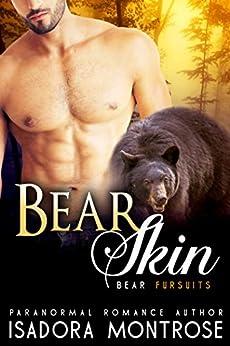 Bear Skin: A Billionaire Oil Bearons Romance (Bear Fursuits Book 5) by [Isadora Montrose]