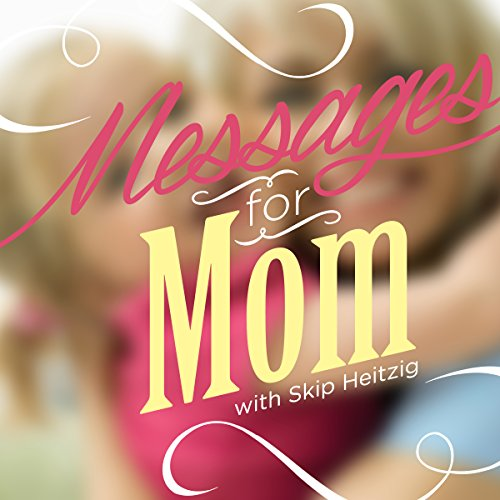 Messages for Mom audiobook cover art