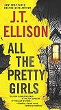 All the Pretty Girls: A Novel (A Taylor Jackson Novel Book 1) (English Edition)