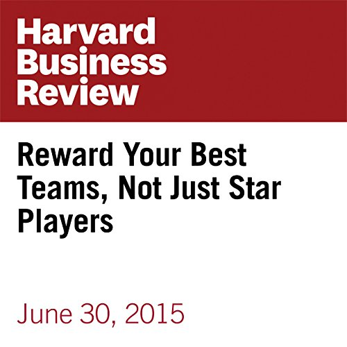 Reward Your Best Teams, Not Just Star Players copertina