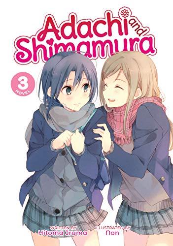 Adachi and Shimamura (Light Novel) Vol. 3 (English Edition)