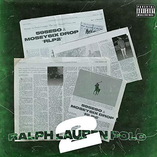 Ralph Lauren Polo 2 (feat. 595eso) [Explicit]