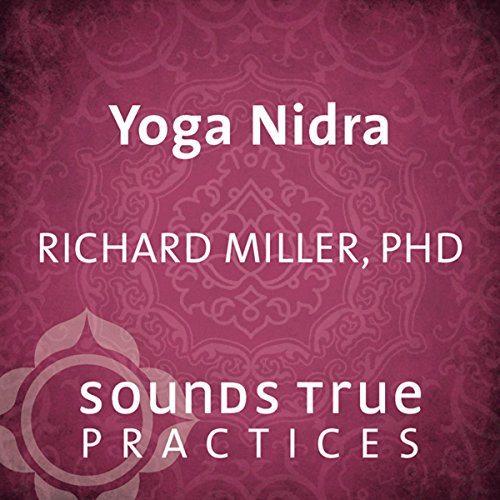 Yoga Nidra Audiobook By Richard Miller cover art