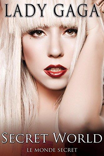 Lady Gaga : Secret World
