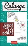Ideias Fortalecedoras (Portuguese Edition)