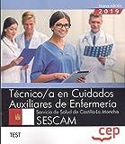 Técnico/a en Cuidados Auxiliares de Enfermería. Servicio de Salud de Castilla-La Mancha. SESCAM. Test