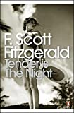 Modern Classics Tender Is the Night (Penguin Modern Classics)
