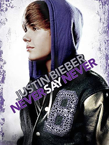 Justin Bieber: Never Say Never [dt./OV]