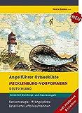 Angelführer Mecklenburg-Vorpommern (inkl. Hiddensee, Usedom) - 91 Angelplätze mit...