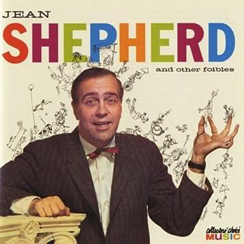 Jean Shepherd & Other Foibles