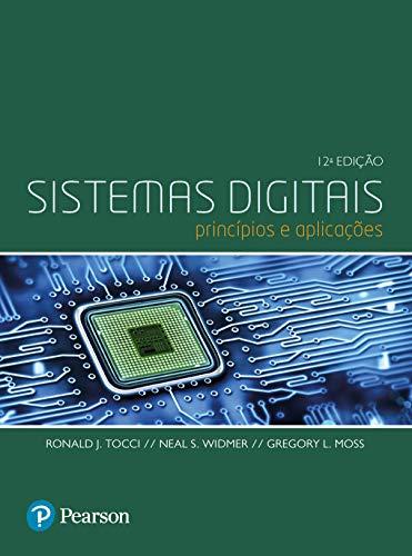 Sistemas Digitais: Princípios e Aplicações