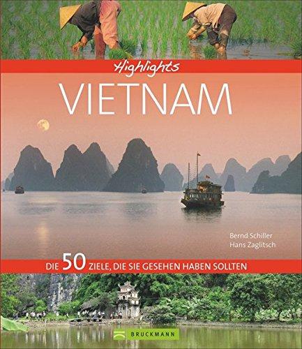 Highlights Vietnam: Die 50 Ziele, die Sie gesehen haben sollten