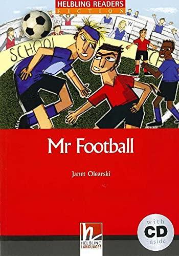 Mr Football (inkl 1 CD) (Helbling Readers Fiction)