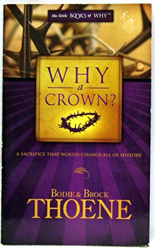 Why A Crown?