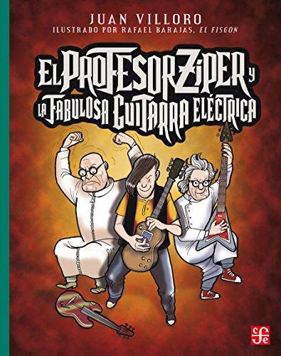 El profesor Zíper y la fabulosa guitarra eléctrica