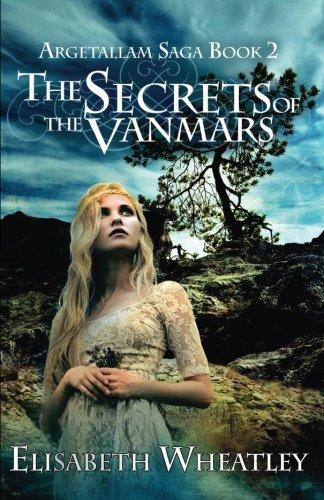 The Secrets of the Vanmars: Volume 2
