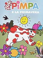 Pimpa E La Primavera [Italian Edition]