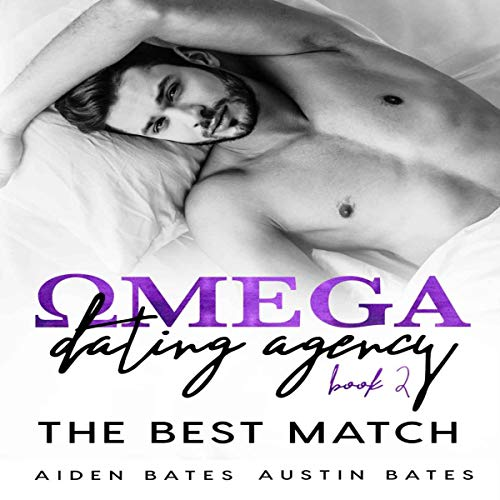The Best Match: Omega Dating Agency, Book 2