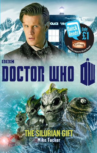 Doctor Who: The Silurian Gift [Kindle Edition]