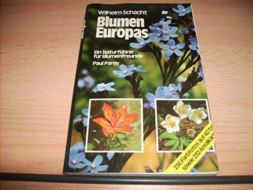 Blumen Europas. Ein Naturführer für Blumenfreunde. 236 Farbfotos auf 40 Tafen sowie 232 Arealkarten udn 43 Zeichnungen.