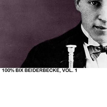100% Bix Beiderbecke, Vol. 1