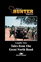 Campfire Tales Tales from the Great North Road (Volume 5)