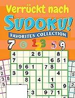 Verrueckt nach Sudoku: Sudoku-Raetselbuch fuer Erwachsene