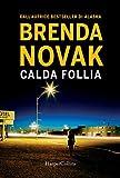 Calda follia. Department 6 (Vol. 1)