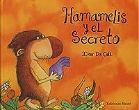 Hamamelis y el secreto / Hamamelis and the Secret