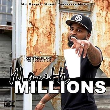 Worth Millions