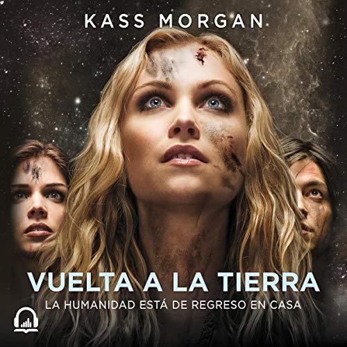 Los 100, Vuelta a la tierrra [The 100: Back to Earth] cover art