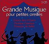 Grande Musique pour petites oreilles (Coffret 3 CD)