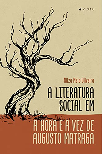 A literatura social em a hora e a vez de Augusto Matraga