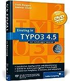 Einstieg in TYPO3 4.5: Installation, Grundlagen, TypoScript und TemplaVoilà (Galileo Computing) - Frank Bongers