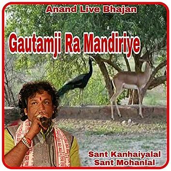 Gautamji Ra Mandiriye