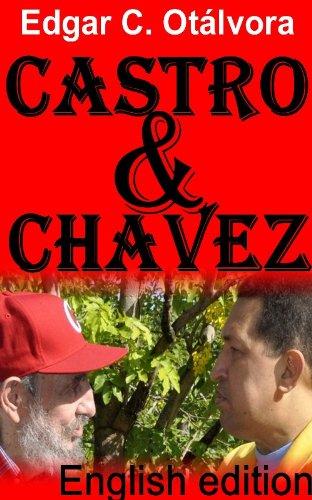 CASTRO & CHAVEZ: English Edition by [Edgar C. Otálvora, N.D. Gonzalez]