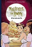 Malefices sur Rome 4/La nuit sans fin
