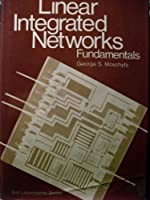 Linear Integrated Networks: Fundamentals (Bell Laboratories S.)